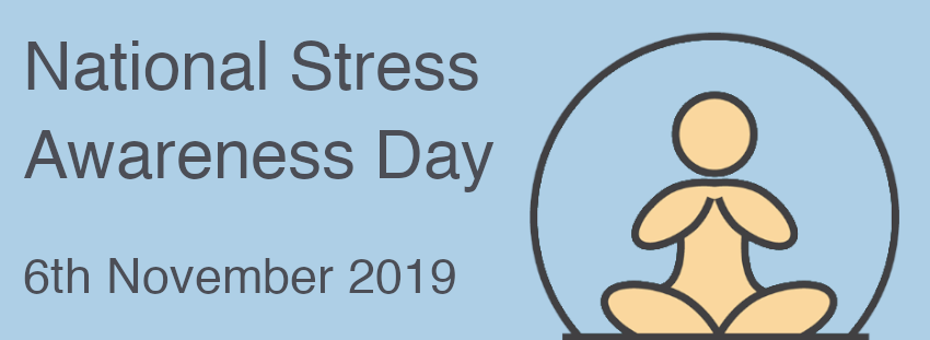 National Stress Awareness Day 9th November 2019